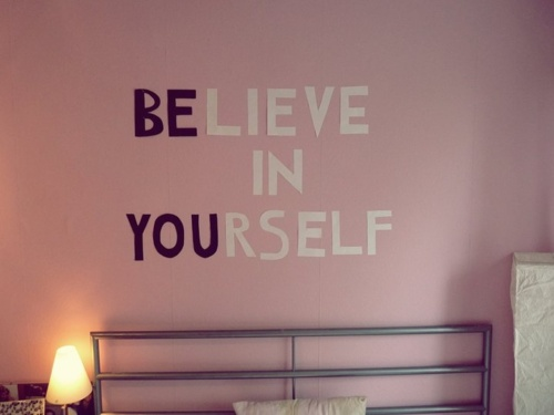 Believe in You